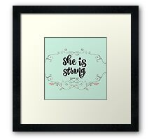 Inspirational She is Strong Proverbs Framed Print