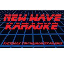 New Wave Karaoke - BladeRunner Font - Prints, Cards & Posters Photographic Print