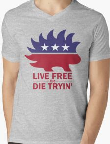 Libertarian - Live Free or Die Tryin Mens V-Neck T-Shirt