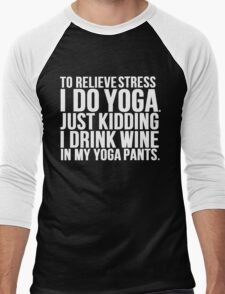 Wine Stress Yoga Pants Men's Baseball ¾ T-Shirt