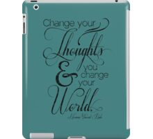 Change Your Thoughts Quote iPad Case/Skin