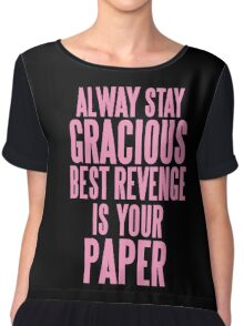 ALWAYS STAY GRACIOUS  Chiffon Top