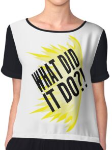 """What Did It Do?"" - Mike Ross Chiffon Top"