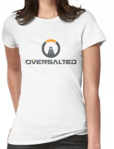 Oversalted Womens Fitted T-Shirt