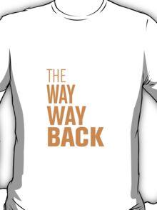 tThe way way back T-Shirt