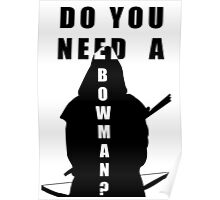 Do You Need A Bowman? Poster