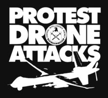 Protest Drone Attacks by IlluminNation
