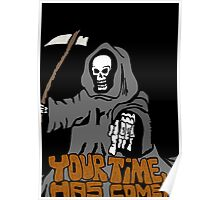 Your time has come! Poster