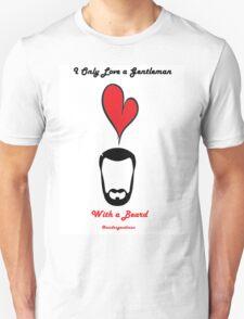 Love a Bearded Gent Unisex T-Shirt