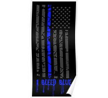 Thin Blue Line - I Bleed Blue Poster