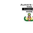 "Always cut the ""Classified"" wire - EOD by jcmeyer"