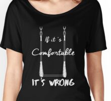 It's Wrong - Trapeze White Women's Relaxed Fit T-Shirt