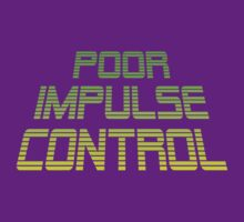 POOR IMPULSE CONTROL by Brian J. Smith (Dangerous Days)