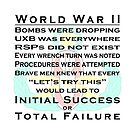 World War II EOD - Initial Success or Total Failure by jcmeyer