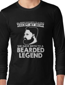 Bearded Legend Long Sleeve T-Shirt