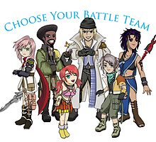 Final Fantasy XIII - Pick Your Battle Team! by littlebearart