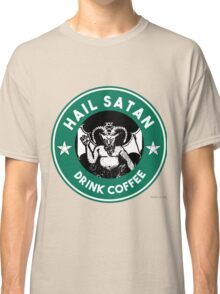 Hail Satan... Drink Coffee! Red Coffee Cup Design with the Devil Classic T-Shirt