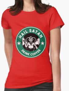 Hail Satan... Drink Coffee! Red Coffee Cup Design with the Devil Womens Fitted T-Shirt