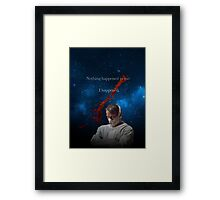 Nothing Happened to me. Framed Print
