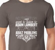 adult problems Unisex T-Shirt