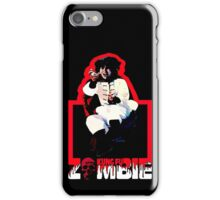 How do you kill something that's already DEAD! iPhone Case/Skin