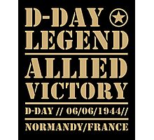 D Day Legend Allied Victory Normandy France Photographic Print