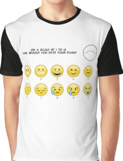 On a scale from 1 to 10 how would you rate your pain? Graphic T-Shirt