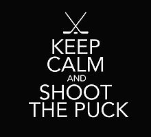 Keep Calm and Shoot the Puck by dmbdesigns