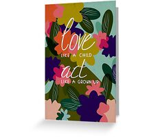 Love & Act Greeting Card