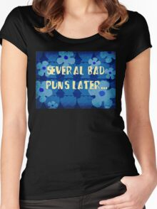 Several bad puns later... Women's Fitted Scoop T-Shirt