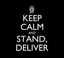 Keep Calm and Stand, Deliver Pillow (black) by olmosperfect