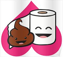 Poop and Toilet Paper Roll (Perfect Match) Poster