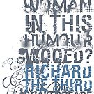 Richard III Wooed Quote (Grayscale) by Sally McLean