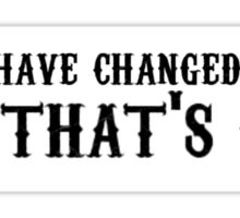 Things have changed Panic! At the disco quote Sticker