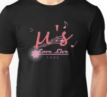 Love Live Muse - You're a Idol! Unisex T-Shirt