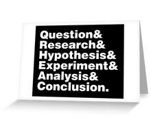 Scientific Method Helvetica Greeting Card