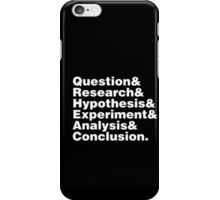 Scientific Method Helvetica iPhone Case/Skin