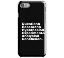 Scientific Method Helvetica iPhone Case/Skin