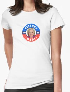 History Made Womens Fitted T-Shirt