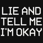 LIE TO ME IN BLACK by callinallcreeps