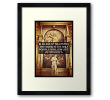 Orthodoxy is the only Rebellion left  Framed Print