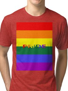 Rainbow Flag with Pride Tri-blend T-Shirt