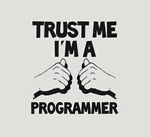 Trust Me I'm A Programmer! Unisex T-Shirt