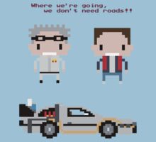 Back-to-the-Future---Where-we're-going,-we-dont-need-roads by RumShirt