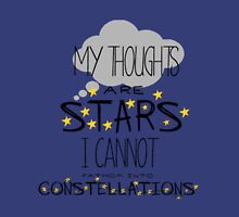 My Thoughts Are Stars I Cannot Fathom Into Constellations Unisex T-Shirt