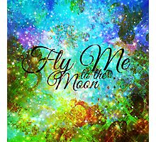 FLY ME TO THE MOON, REVISITED Abstract Acrylic Galaxy Space Cosmic Hipster Typography Painting Photographic Print