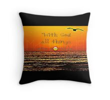 With God... Throw Pillow