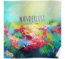 WANDERLUST Colorful Abstract Floral Nature Hipster Typography Adventure Painting Poster