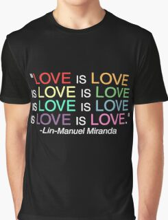 LOVE is LOVE (White) Graphic T-Shirt