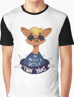 Music's Better Graphic T-Shirt